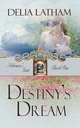 Destinys Dream