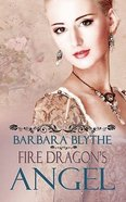Fire Dragons Angel Paperback