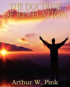The Doctrine of Revelation Paperback