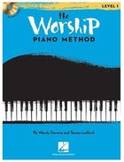 The Worship Piano Method: Level 1 (Music Book) Paperback