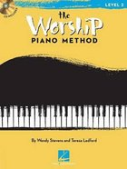 The Worship Piano Method: Level 2 (Songbook) Paperback