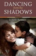 Dancing From the Shadows Paperback