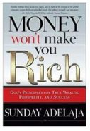 Money Won't Make You Rich Paperback