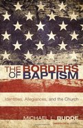 The Borders of Baptism eBook