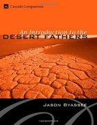 An Introduction to the Desert Fathers eBook