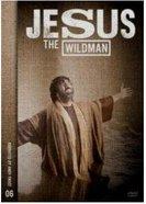 Jesus the Wildman