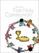 On Your First Holy Communion Paperback