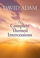 The Complete Themed Intercessions Paperback