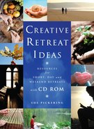Creative Retreat Ideas (With Cd-rom) Paperback