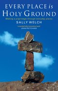 Every Place is Holy Ground Paperback