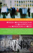 Fresh Expressions and the Kingdom of God Paperback