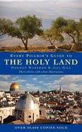 Every Pilgrims Guide to the Holy Land Paperback