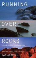 Running Over Rocks Paperback