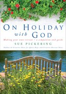 On Holiday With God Paperback