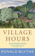 Village Hours Hardback
