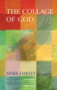 The Collage of God Paperback