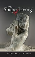 The Shape of Living Paperback