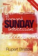 Themed Sunday Intercessions Paperback