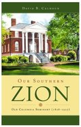 Our Southern Zion Hardback