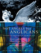 Not Angels But Anglicans Paperback