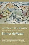 Living on the Border Paperback