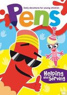 Helping Hands (Pens Daily Devotions For Small People Series) Paperback