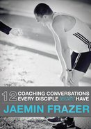 12 Coaching Conversations Every Disciple Must Have eBook