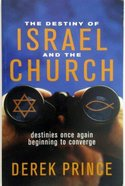 The Destiny of Israel and the Church Paperback