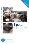 1 Peter - Living in the Real World (The Good Book Guides Series) Paperback
