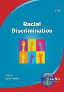 Racial Discrimination (#278 in Issues In Society Series)