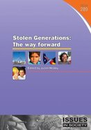 Stolen Generation (#289 in Issues In Society Series)