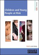 Children and Young People At Risk (#323 in Issues In Society Series)