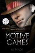 Motive Games (#01 in Motive Games Series) Paperback
