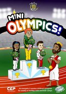 Mini Olympics! (Bonus Cd-Rom) (Kids @ Club Series)