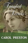 Tangled Secrets (#03 in Turning The Tide Series) Paperback