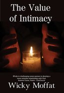 The Value of Intimacy Paperback