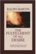 Fulfillment of All Desire: A Guidebook For the Journey to God Based on the Wisdom of the Saints Paperback