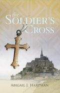 The Soldier's Cross Paperback