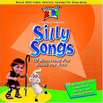 Silly Songs (Kids Classics Series)