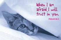 When I Am Afraid I Will Trust in You (Pass It On Cards Series)