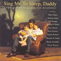 Sing Me to Sleep Daddy