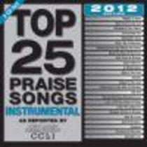 Top 25 Praise Songs Instrumental 2012