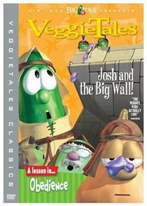 Veggie Tales #09: Josh and the Big Wall (2011 Re-Issue) (#09 in Veggie Tales Visual Series (Veggietales))