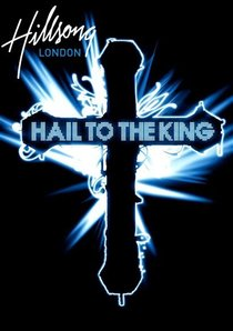 Hillsong London 2008: Hail to the King (With Bonus Live Cd)