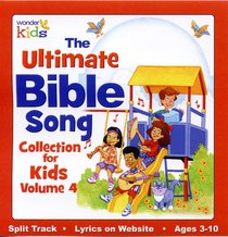 Ultimate Bible Song Collection For Kids Volume 4