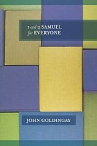 1 and 2 Samuel For Everyone (Old Testament Guide For Everyone Series)