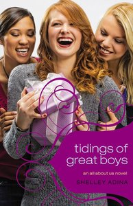 Tidings of Great Boys (#05 in All About Us Series)