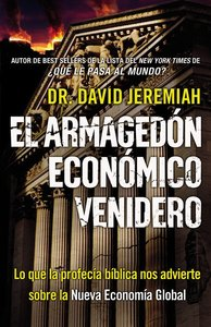 El Armagedon Economico Venidero (The Coming Economic Armageddon)