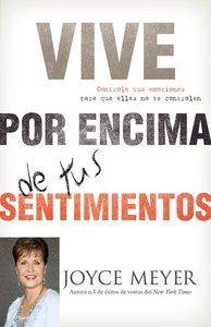 Living Beyond Your Feelings (Spanish)