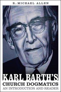 Karl Barths Church Dogmatics